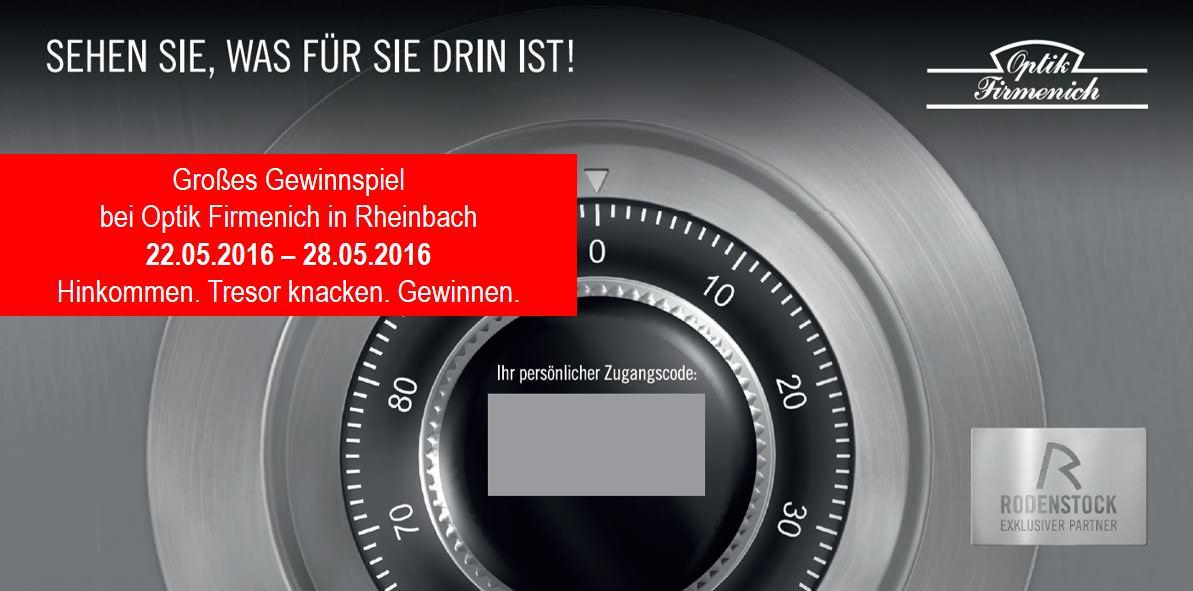 Gewinnspiel bei Optik Firmenich: Tresor - Sehen Sie was für Sie drin ist!